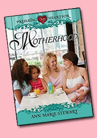 Preparing my Heart by Motherhood